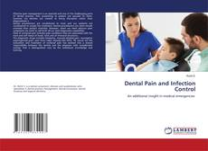 Bookcover of Dental Pain and Infection Control
