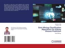 Buchcover von Data Mining Classification Algorithms For Kidney Disease Prediction