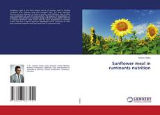 Bookcover of Sunflower meal in ruminants nutrition