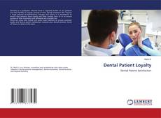 Bookcover of Dental Patient Loyalty