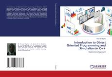 Bookcover of Introduction to Object Oriented Programming and Simulation in C++