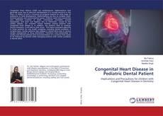 Congenital Heart Disease in Pediatric Dental Patient的封面
