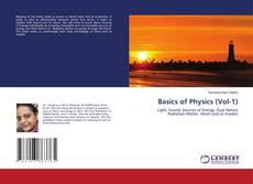 Bookcover of Basics of Physics (Vol-1)
