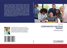 Bookcover of COMPARATIVE POLITICAL THEORY: