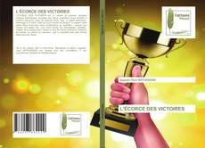 Buchcover von L'ÉCORCE DES VICTOIRES