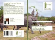 Buchcover von Voyage sur le territoire national congolais (Congo-Brazzaville)