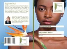 Bookcover of Le paradis refusé