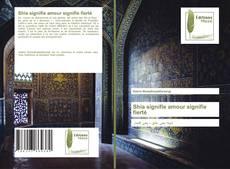 Buchcover von Shia signifie amour signifie fierté