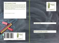 Bookcover of De la parole à l'acte