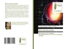 Bookcover of Mon cerveau piraté