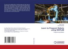 Bookcover of Learn to Program Robots using MATLAB
