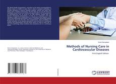 Bookcover of Methods of Nursing Care in Cardiovascular Diseases