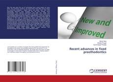 Bookcover of Recent advances in fixed prosthodontics