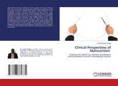 Bookcover of Clinical Perspectives of Malnutrition