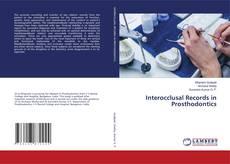 Bookcover of Interocclusal Records in Prosthodontics