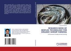 Borítókép a  RESEARCH BOOK OF BIOFLOC TECHNOLOGY FOR ORGANIC SHRIMP FARMING - hoz