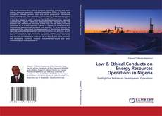 Обложка Law & Ethical Conducts on Energy Resources Operations in Nigeria