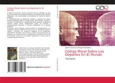 Обложка Código Moral Sobre Los Deportes En El Mundo