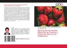 Обложка Aplicacion de Aceite Esencial de Canela y Clavo de Olor en la Cobertura