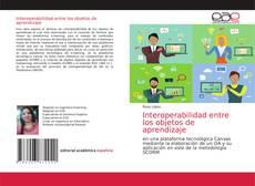 Обложка Interoperabilidad entre los objetos de aprendizaje