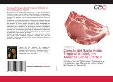 Обложка Ciencia del Suelo Ácido Tropical (Ultisol) en América Latina: Parte II