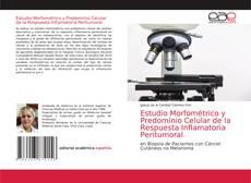 Обложка Estudio Morfométrico y Predominio Celular de la Respuesta Inflamatoria Peritumoral