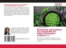 Обложка Respuesta agronómica de variedades de fréjol (Phaseolus vulgaris L.)