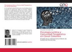 Bookcover of Psicología Jurídica y Comunidad Terapéutica en Cárcel Colombia