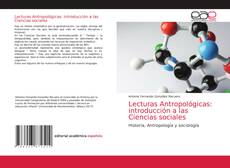 Copertina di Lecturas Antropológicas: introducción a las Ciencias sociales