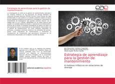 Обложка Estrategia de aprendizaje para la gestión de mantenimiento