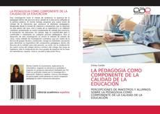 Обложка LA PEDAGOGIA COMO COMPONENTE DE LA CALIDAD DE LA EDUCACIÓN