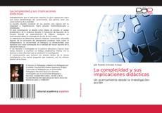Buchcover von La complejidad y sus implicaciones didàcticas