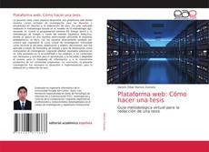 Обложка Plataforma web: Cómo hacer una tesis
