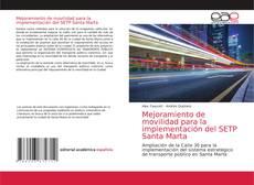 Обложка Mejoramiento de movilidad para la implementación del SETP Santa Marta