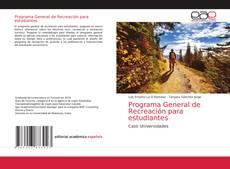 Bookcover of Programa General de Recreación para estudiantes