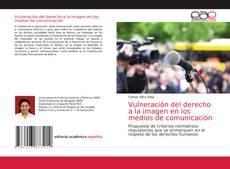 Bookcover of Vulneración del derecho a la imagen en los medios de comunicación