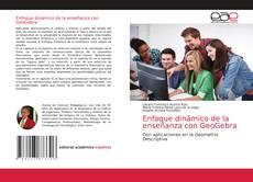 Bookcover of Enfoque dinámico de la enseñanza con GeoGebra