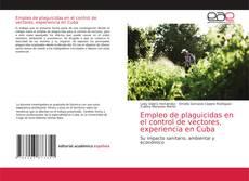 Обложка Empleo de plaguicidas en el control de vectores, experiencia en Cuba