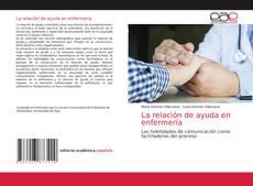 Bookcover of La relación de ayuda en enfermería