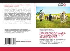 ESTRATEGIAS DE MANEJO Y ALIMENTACIÓN EN EL GANADO BOVINO的封面