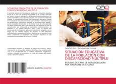 Обложка SITUACIÓN EDUCATIVA DE LA POBLACIÓN CON DISCAPACIDAD MÚLTIPLE