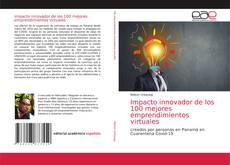 Buchcover von Impacto innovador de los 100 mejores emprendimientos virtuales