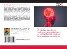 Bookcover of Contribución de los sistemas sensoriales en el control de la postura