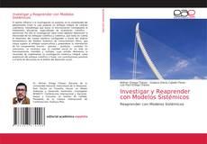 Bookcover of Investigar y Reaprender con Modelos Sistémicos