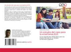 Bookcover of Un estudio del caso para la enseñanza ELE: