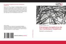 Bookcover of Estrategia terapéutica de las metástasis hepáticas