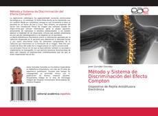 Bookcover of Método y Sistema de Discriminación del Efecto Compton