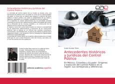 Bookcover of Antecedentes Históricos y Jurídicos del Control Público