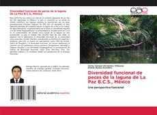 Capa do livro de Diversidad funcional de peces de la laguna de La Paz B.C.S., México
