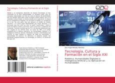 Bookcover of Tecnología, Cultura y Formación en el Siglo XXI